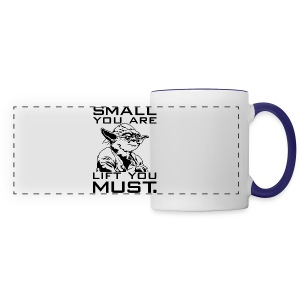 Small you are lift you must | Mens tee - Panoramic Mug