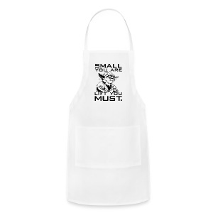 Small you are lift you must | Mens tee - Adjustable Apron