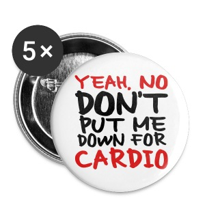 No Cardio - Small Buttons