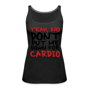 No Cardio - Women's Premium Tank Top