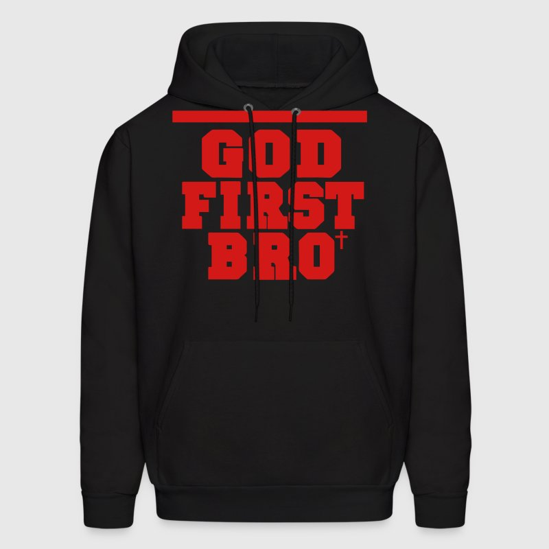 GOD FIRST BRO Hoodies - Men's Hoodie