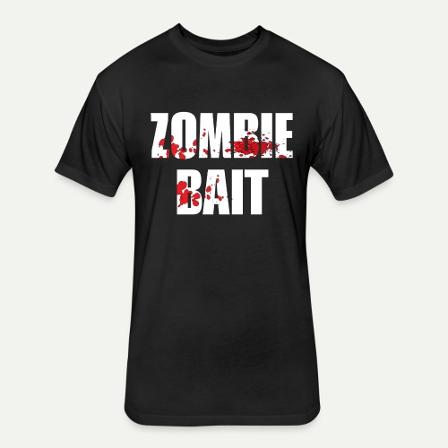 Zomie Bait - Fitted Cotton/Poly T-Shirt by Next Level