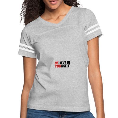 Believe in Yourself - Women's Vintage Sport T-Shirt