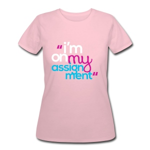 I'm On My Assignment - Women's 50/50 T-Shirt