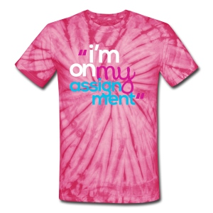I'm On My Assignment - Unisex Tie Dye T-Shirt