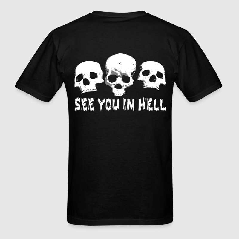 see you in hell T-Shirts - Men's T-Shirt
