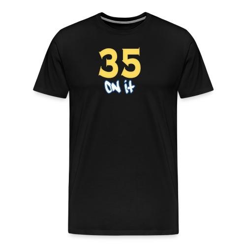 35 Onit Hoodie - Men's Premium T-Shirt