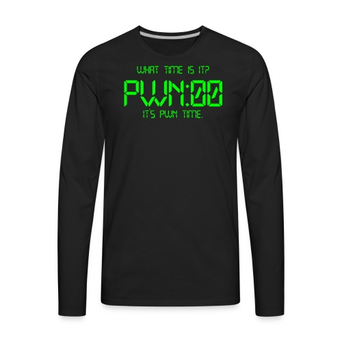 PWN time - Men's Premium Long Sleeve T-Shirt