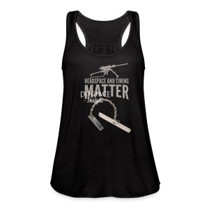 Headspace and Timing Matter! - Women's Flowy Tank Top by Bella