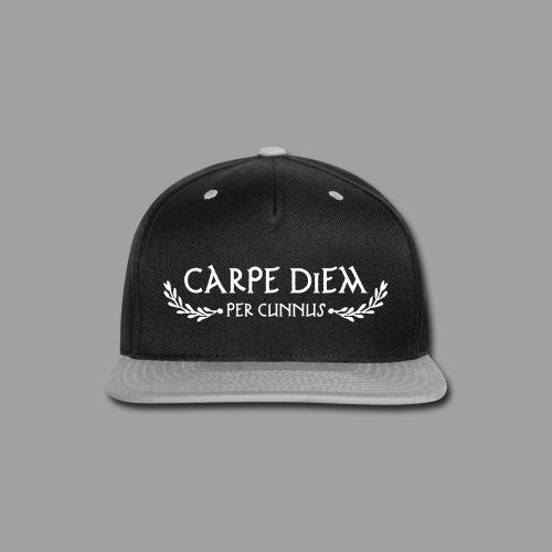 Carpe Diem Per Cunnus - Snap-back Baseball Cap