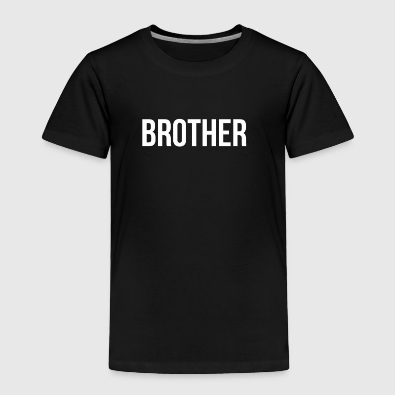 FATHER MOTHER SON DAUGHTER BROTHER SISTER FAMILY Baby & Toddler Shirts - Toddler Premium T-Shirt