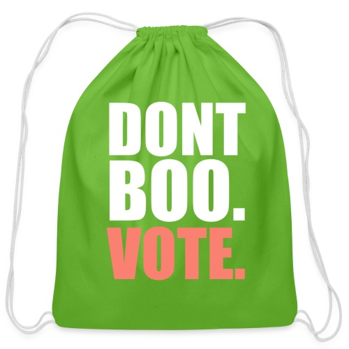 Obama Dont Boo Vote pink and green Fitted Tee W - Cotton Drawstring Bag