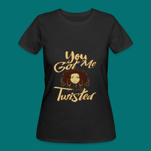 You Got Me Twisted T-Shirt - Women's 50/50 T-Shirt