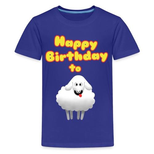 Happy Birthday to Ewe - Kids' Premium T-Shirt