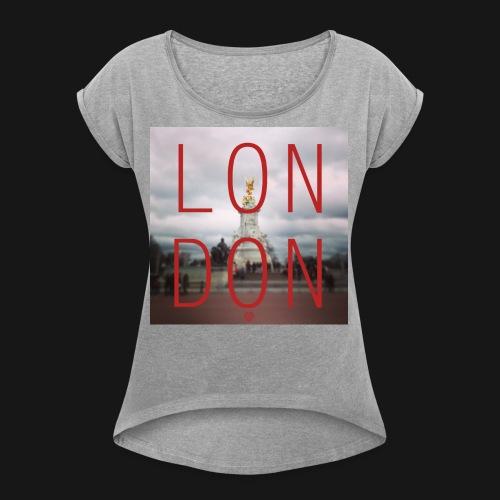 LON|DON | Women's T-shirt - Women's Roll Cuff T-Shirt