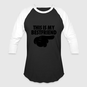 This Is My Bestfriend (Pointing Right) Hoodies - Baseball T-Shirt