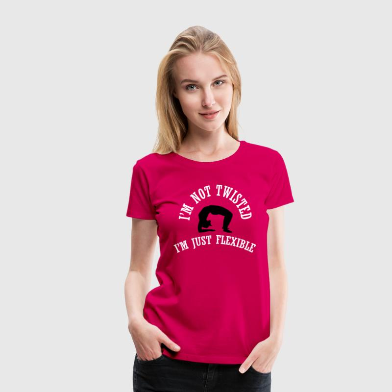 I'm not twisted I'm just flexible Women's T-Shirts - Women's Premium T-Shirt