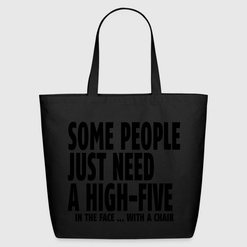 Some people just need a high five Bags & backpacks - Eco-Friendly Cotton Tote