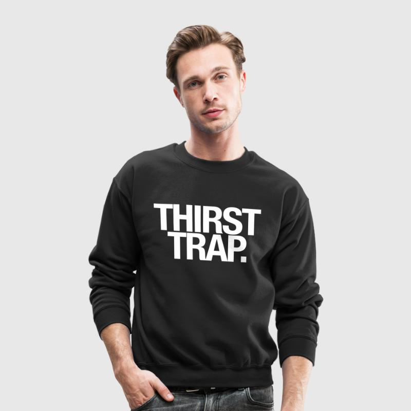 Thirst trap Long Sleeve Shirts - Crewneck Sweatshirt