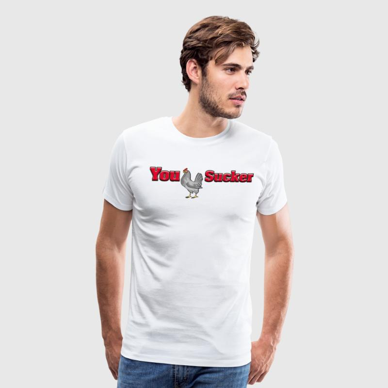 You CockSucker - Men's Premium T-Shirt