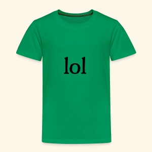 lol...ten thingy - Toddler Premium T-Shirt