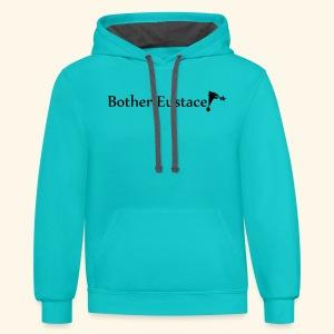 Bother Eustace! - Contrast Hoodie
