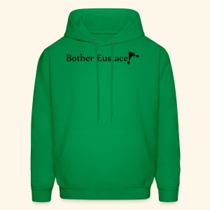 Bother Eustace! - Men's Hoodie
