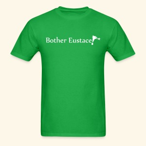 Bother Eustace! - Men's T-Shirt