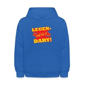 Legen-Dary Children's T-Shirt - Kids' Hoodie