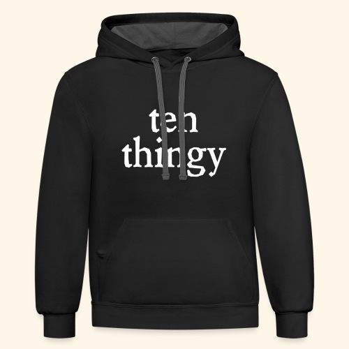 Ten Thingy - Contrast Hoodie