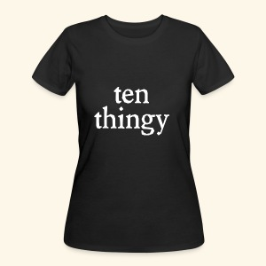 Ten Thingy - Women's 50/50 T-Shirt