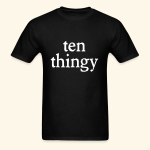 Ten Thingy - Men's T-Shirt