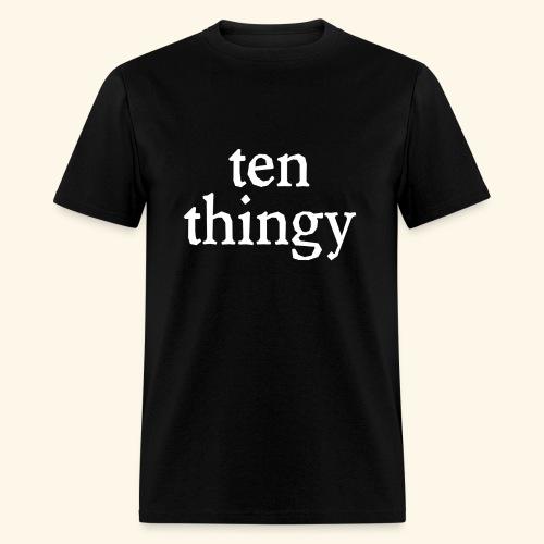 Ten Thingy - Men's T-Shirt