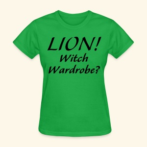 Lion! Witch Wardrobe? - Women's T-Shirt