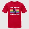 Against Gay Marriage? T-Shirts - Men's T-Shirt by American Apparel