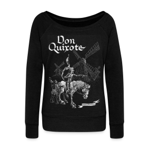 Don Quixote t-shirt - Women's Wideneck Sweatshirt
