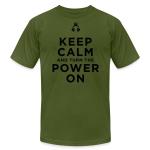 Keep Calm and Turn the Power On - Men's T-Shirt by American Apparel