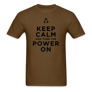 Keep Calm and Turn the Power On - Men's T-Shirt