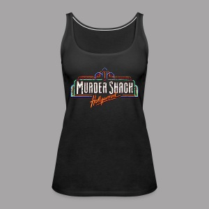 Murder Shack Hollywood Women's T Shirt - Women's Premium Tank Top