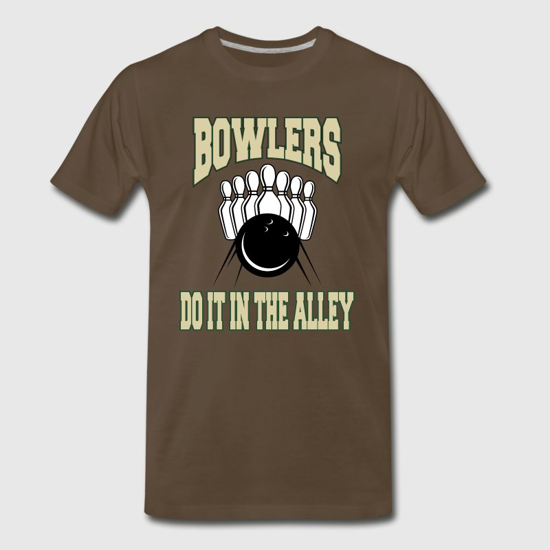 Bowlers Do It In The Alley T-Shirt - Men's Premium T-Shirt