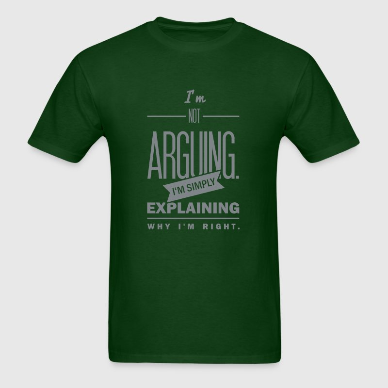 saying: i´m not arguing T-Shirts - Men's T-Shirt