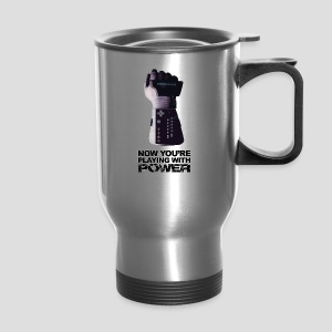 Now you're playing with power - Travel Mug