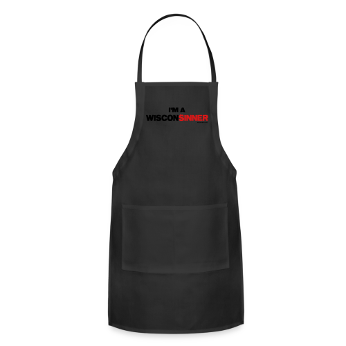 I'm a WisconSINNER - Adjustable Apron