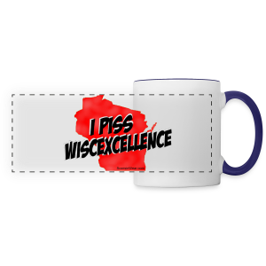 I Piss Wiscexcellence (Digital Print) - Panoramic Mug