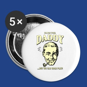 Retro humor Daddy - Small Buttons