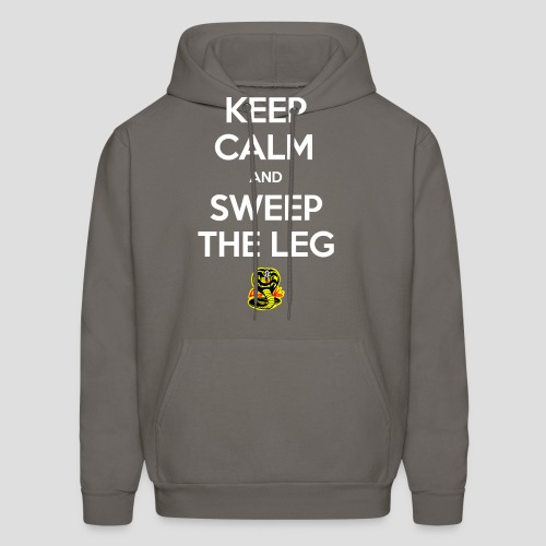 Keep Calm and Sweep the Leg - Men's Hoodie