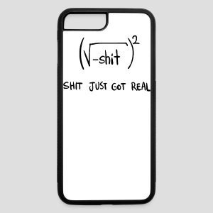Shit Just Got Real Math Equation - iPhone 7 Plus/8 Plus Rubber Case