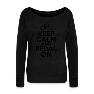Keep Calm and Pedal On - Women's Wideneck Sweatshirt