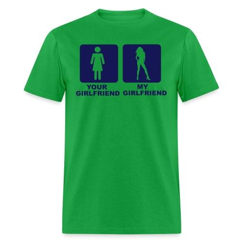 YOUR GF , MY GF - Men's T-Shirt