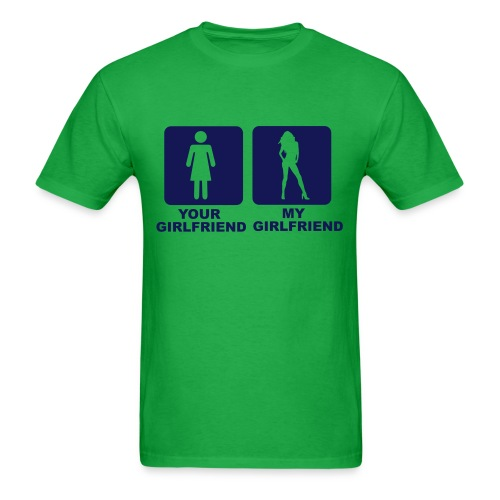 YOUR GF , MY GF - Men's T-Shirt